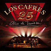 Play & Download 25 Años de Música by Los Cafres | Napster