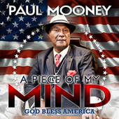 Play & Download A Piece Of My Mind by Paul Mooney | Napster