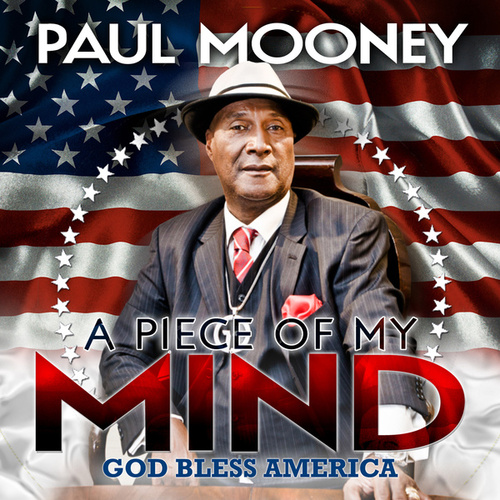 A Piece Of My Mind by Paul Mooney