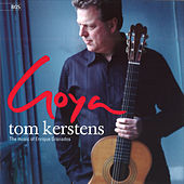 Play & Download Goya - The Music of Enrique Granados by Tom Kerstens | Napster