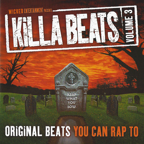 Killa Beats Vol. 3 - Reap What You Sow by E.C. Illa