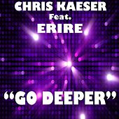 Go Deeper by Chris Kaeser