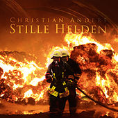 Stille Helden by Christian Anders