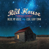 Play & Download Inside My House /  Coal Gray Town by The Red House | Napster