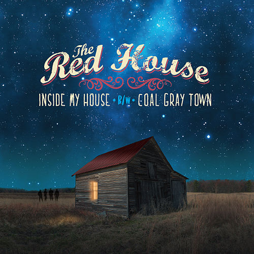 Inside My House /  Coal Gray Town by The Red House