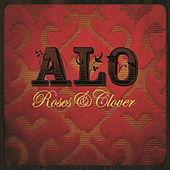 Play & Download Roses & Clover by ALO (Animal Liberation Orchestra) | Napster