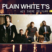 Play & Download Hey There Delilah by Plain White T's | Napster