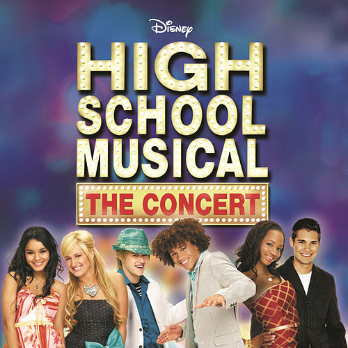 High School Musical The Concert by Various Artists