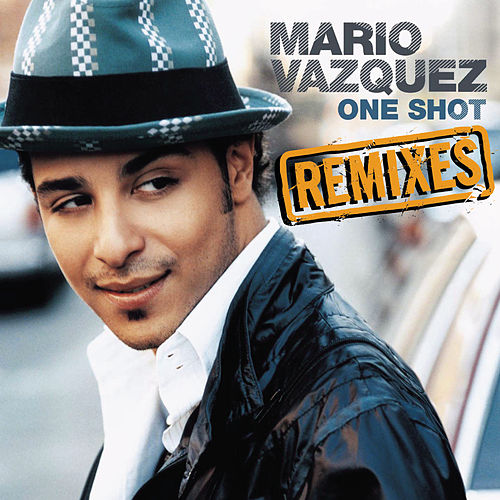 Dance Vault Mixes - One Shot by Mario Vazquez