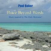 Play & Download Peace Beyond Words by Paul Baker | Napster