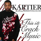 Play & Download This Is Crack Music by Ron Browz | Napster
