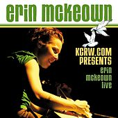 Play & Download KCRW. com Presents Erin McKeown Live - Ep by Various Artists | Napster