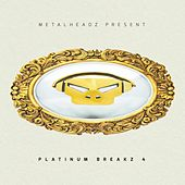 Platinum Breakz, Vol. 4 (Bonus Track Version) by Various Artists