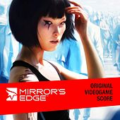 Mirror's Edge Original Videogame Score by Various Artists