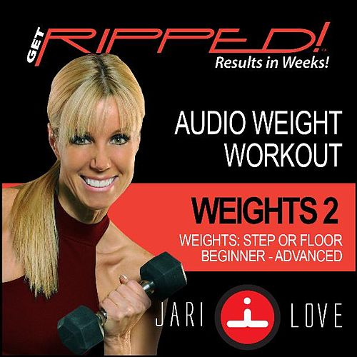 Get Ripped With Weights 2 By Jari Love