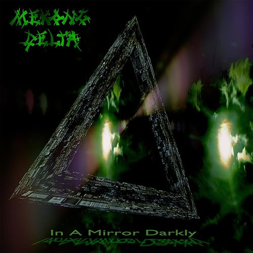 In a Mirror Darkly by Mekong Delta