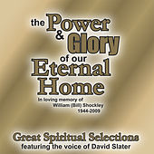 The Power and Glory of Our Eternal Home by Various Artists