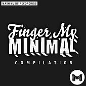 Finger My Minimal by Various Artists