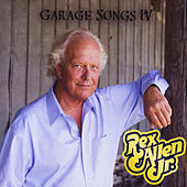 Play & Download Garage Songs IV by Rex Allen, Jr. | Napster