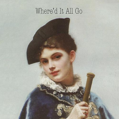 Play & Download Where'd It All Go by Steve Nelson | Napster