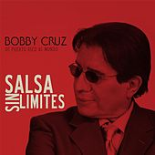 Play & Download Salsa Sin Limites by Bobby Cruz | Napster
