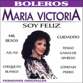 Play & Download Soy Feliz by Maria Victoria | Napster