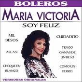 Soy Feliz by Maria Victoria