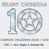 Play & Download '10' the Complete Collection 2002-2012 - (Part 1) : New Singles & Greatest Hits by Various Artists | Napster