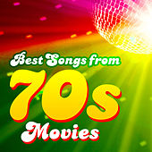 Best Songs from 70s Movies by Various Artists