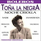 Play & Download Noche Criolla by Toña La Negra | Napster