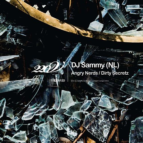 Play & Download Angry Nerds / Dirty Secretz by DJ Sammy | Napster