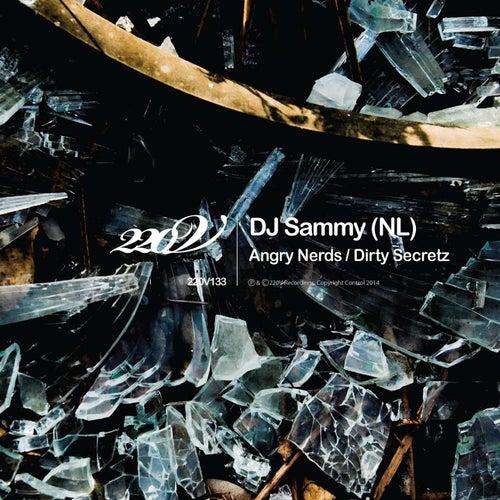 Angry Nerds / Dirty Secretz by DJ Sammy