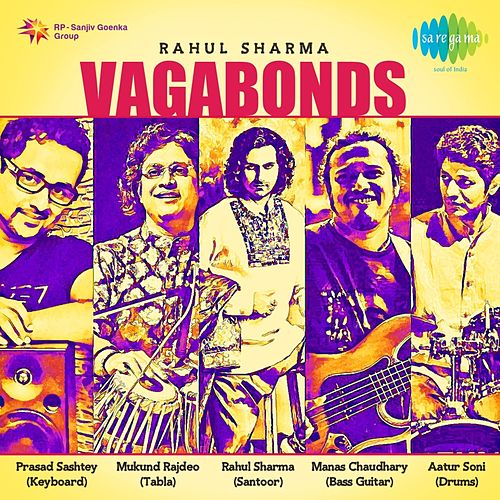 Play & Download Vagabonds by Rahul Sharma | Napster