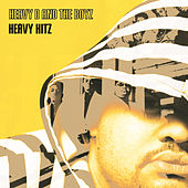 Play & Download Heavy Hitz by Heavy D & the Boyz | Napster