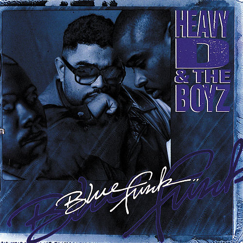 Play & Download Blue Funk by Heavy D & the Boyz | Napster