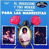 Play & Download Para Las Madrecitas by Al Hurricane | Napster