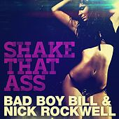 Shake That Ass (ReWork) by Bad Boy Bill