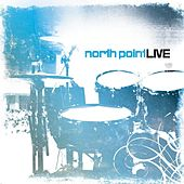 Play & Download North Point Live by Various Artists | Napster