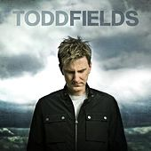 Play & Download Todd Fields by Todd Fields | Napster