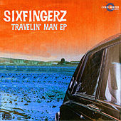Travelin' Man EP by Sixfingerz