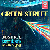 Justice Remix by Green Street