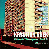 Play & Download Street Bangerz Vol. 4 (Remixes) by Krystian Shek | Napster