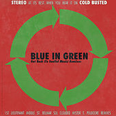 Get Back (To Soulful Music) Remixes by Blue in Green