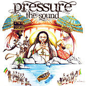 Play & Download The Sound by Pressure | Napster