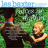 Play & Download Voices in Rhythm (Bonus Track Version) by Les Baxter | Napster