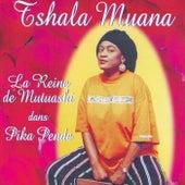 Play & Download Pika Pende by Tshala Muana   Napster