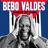 Play & Download Sabor de Cuba by Bebo Valdes | Napster