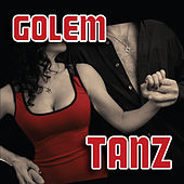 Play & Download Tanz by Golem | Napster