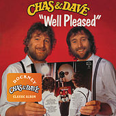 Play & Download Well Pleased by Chas & Dave | Napster