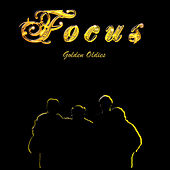 Play & Download Golden Oldies by Focus | Napster